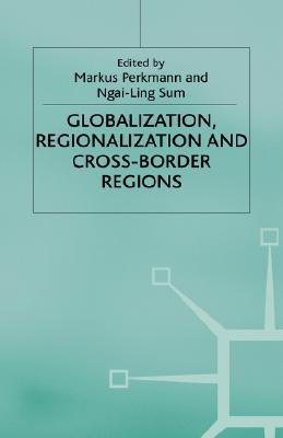 Image for Globalization, Regionalization and Cross-Border Regions