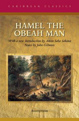Hamel the Obeah Man: First Published in 1827 (Caribbean Classics), Anonymous