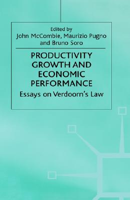 Image for Productivity Growth and Economic Performance: Essays on Verdoorn's Law