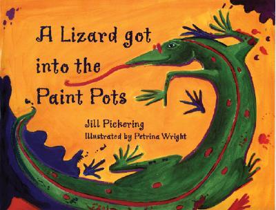 Image for A Lizard Got into the Paint Pots