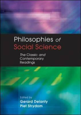 Philosophies of Social Science: The Classic and Contemporary Readings, Delanty, Gerard; Strydom, Piet