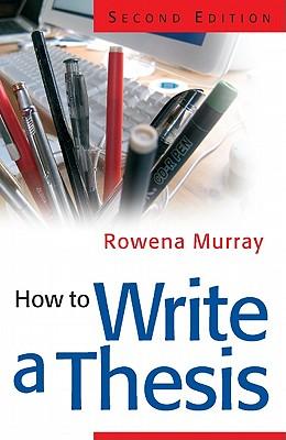 How to Write a Thesis, Murray, Rowena