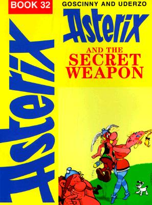 Image for Asterix and the Secret Weapon (The Adventures of Asterix)