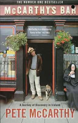 McCarthy's Bar : A Journey of Discovery in the West of Ireland, McCarthy, Pete