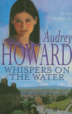 Whispers on the Water, AUDREY HOWARD