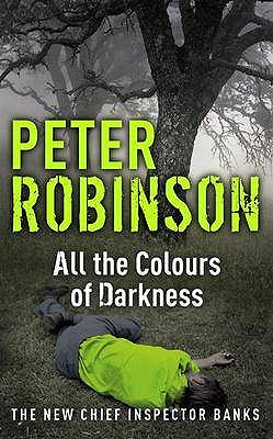 All The Colours of Darkness, Robinson, Peter