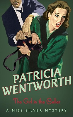 The Girl in the Cellar, Wentworth, Patricia