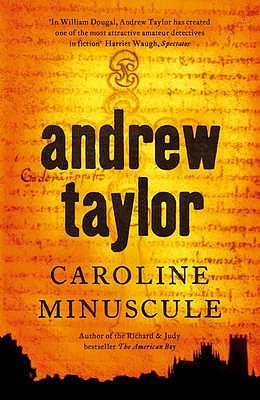 Caroline Minuscule, Taylor, Andrew