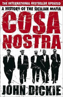 Image for Cosa Nostra: A History of the Sicilian Mafia