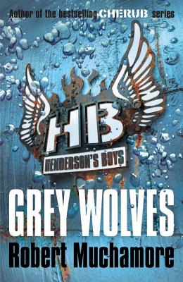 Image for Henderson's Boys 4: Grey Wolves