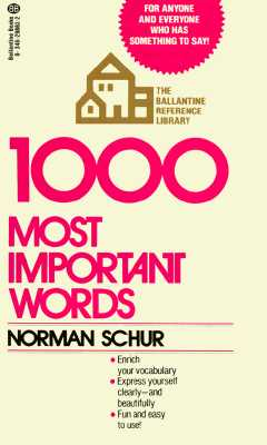 Image for 1000 Most Important Words: For Anyone and Everyone Who Has Something to Say