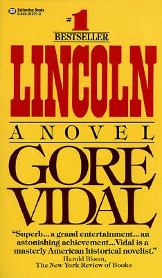 Lincoln, Vidal, Gore