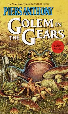 Golem in the Gears (The Magic of Xanth, Book 9), Piers Anthony