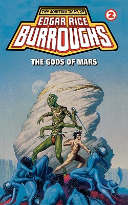 Image for The Gods of Mars - Martian Tales #2