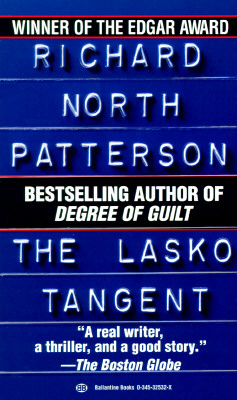 The Lasko Tangent, RICHARD NORTH PATTERSON