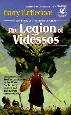 The Legion of Videssos (Videssos Cycle, Book 3), Turtledove, Harry