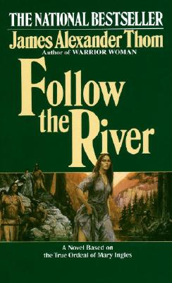 Follow the River, Thom, JAMES ALEXANDER