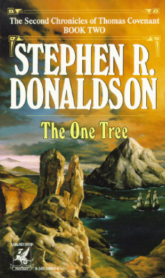 The One Tree (The Second Chronicles of Thomas Covenant, Book 2), STEPHEN R. DONALDSON