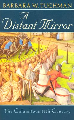 Image for DISTANT MIRROR: THE CALAMITOUS 14TH CENTURY