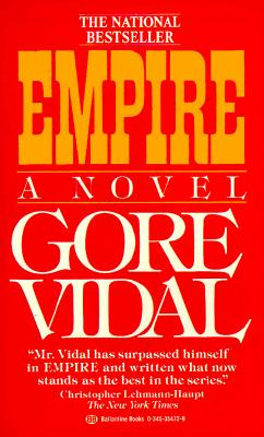 Empire, GORE VIDAL