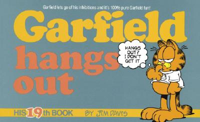 Image for Garfield Hangs Out: His 19th Book