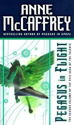 Pegasus in Flight (Talent, Bk. 2), Anne McCaffrey