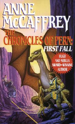 Image for The Chronicles of Pern: First Fall