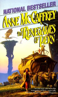 The Renegades of Pern (Dragonriders of Pern Series), Anne McCaffrey