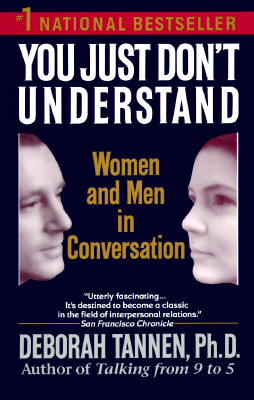 Image for You Just Don't Understand:  Men and Women in Conversation
