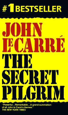 Secret Pilgrim, Le Carre, John