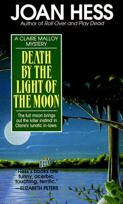 DEATH BY THE LIGHT OF THE MOON, Hess, Joan