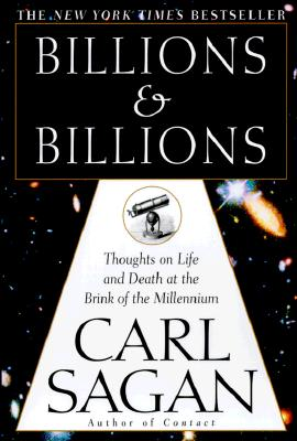 Image for BILLIONS & BILLIONS : THOUGHTS ON LIFE A