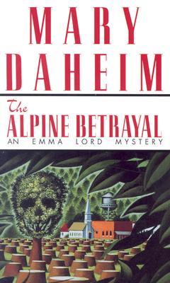 Alpine Betrayal, MARY DAHEIM