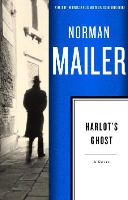 Harlot's Ghost: A Novel, Mailer, Norman