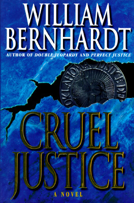 Cruel Justice, Bernhardt, William