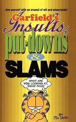 Image for Garfield's Insults, Put-Downs, and Slams