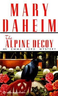 Alpine Decoy (Emma Lord Mysteries), MARY DAHEIM