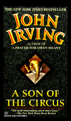A Son of the Circus, Irving, John