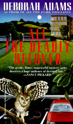 All the Deadly Beloved, Adams, Deborah