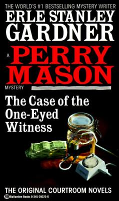 Image for The Case of the One-Eyed Witness (Perry Mason Mysteries (Fawcett Books))