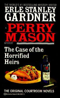 Image for The Case of the Horrified Heirs (Perry Mason Mystery)