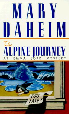 Image for The Alpine Journey (Emma Lord Mysteries)