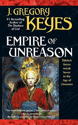 Image for Empire of Unreason (The Age of Unreason, Book 3)