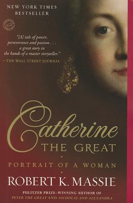 Image for Catherine the Great: Portrait of a Woman