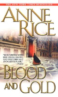 Image for Blood and Gold (Bk 8 Vampire Chronicles)