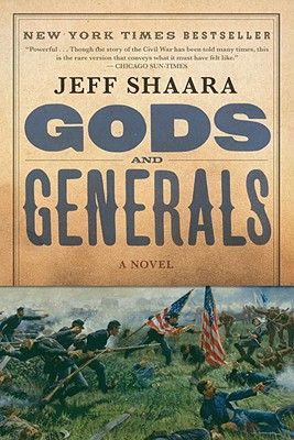 Image for Gods and Generals: A Novel of the Civil War