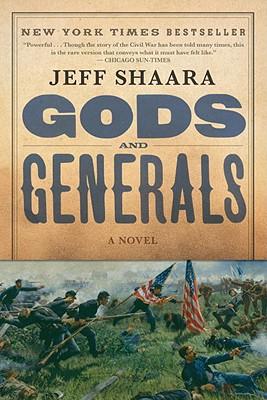 Gods and Generals: A Novel of the Civil War (Civil War Trilogy), Shaara, Jeff