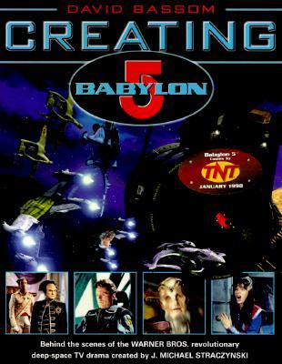 Image for Creating Babylon 5