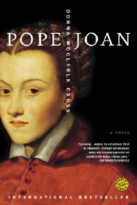 Pope Joan: A Novel, Donna Woolfolk Cross