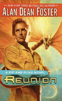 Reunion: A Pip and Flinx novel, Alan Dean Foster